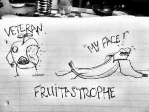 Fruitastrophe