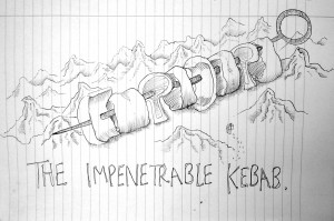 """The Impenetrable Kebab"" (There's always a way)"